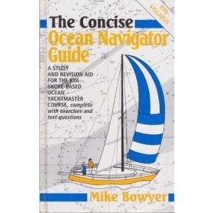 The Concise Ocean Navigator (Concise Navigation)