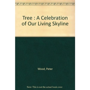 The Tree: A Celebration of Our Living Skyline