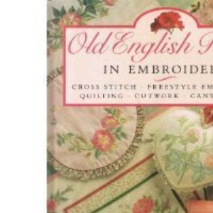 Old English Roses in Embroidery
