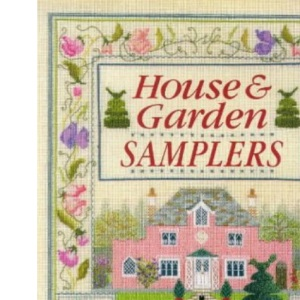 House and Garden Samplers