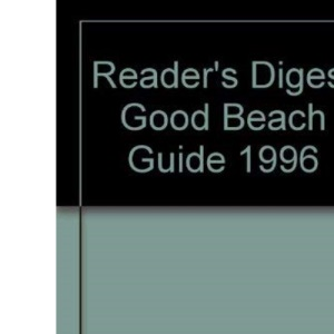 Reader's Digest Good Beach Guide 1996