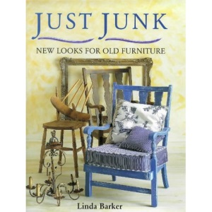 """Just Junk : """" New Looks For Old Furniture """" :"""