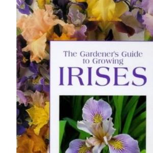 The Gardener's Guide to Growing Irises