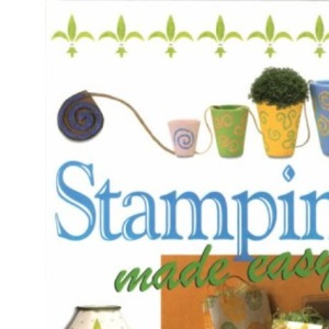 Stamping Made Easy (Crafts Made Easy S.)