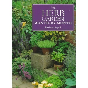 The Herb Garden Month-by-month