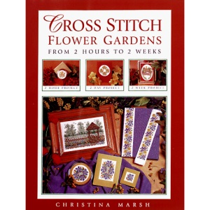 Cross Stitch Flower Gardens