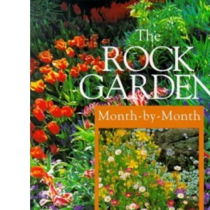 The Rock Garden Month-by-month