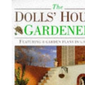 The Dolls' House Gardener