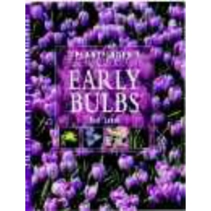 The Plantfinder's Guide to Early Bulbs