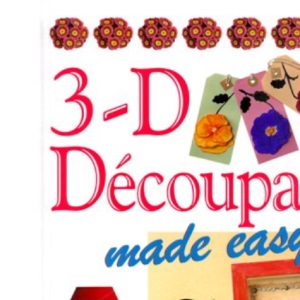 3-D Decoupage Made Easy (Crafts Made Easy)