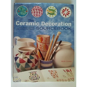 Ceramics Decoration Sourcebook: Over 300 Easy-to-paint and Inspirational Patterns