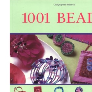 101 Beads: Create and Embellish Using Beading and Wirework Techniques