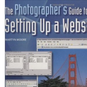 The Photographer's Guide to Setting Up A Website