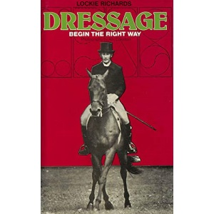 Dressage: Begin the Right Way