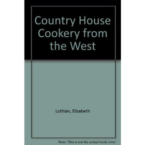 Country House Cookery from the West