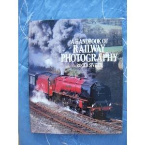 Handbook of Railway Photography