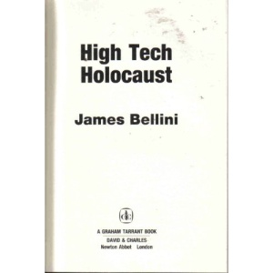 High Tech Holocaust (A Graham Tarrant book)