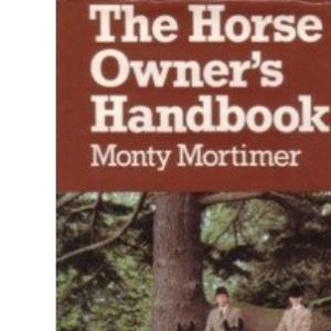 The Horse Owner's Handbook