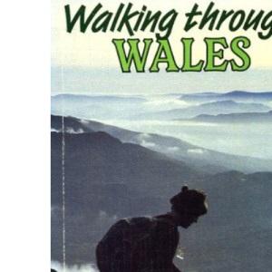 Walking Through Wales