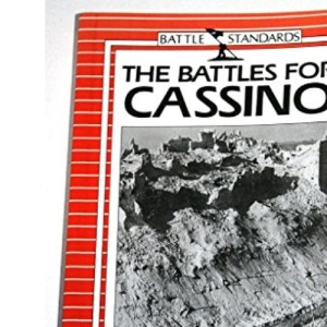 The Battles for Cassino (Battle standards)