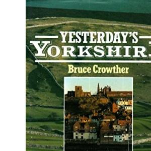 Yesterday's Yorkshire