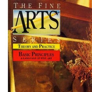 Basic Principles and Language (The fine arts series)