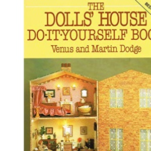 The Dolls' House Do-it-yourself Book