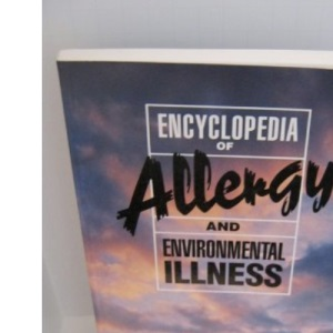 Encyclopaedia of Allergy and Environmental Illness