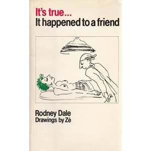 It's True, it Happened to a Friend: A Collection of Urban Legends