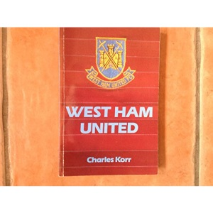 West Ham United: The Making of a Football Club