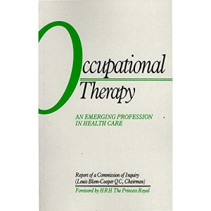 Occupational Therapy: An Emerging Profession in Health Care