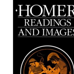 Homer. Readings And Images