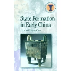 State Formation in Early China (Duckworth Debates in Archaeology)