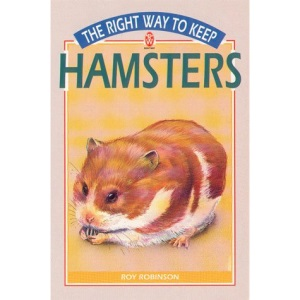 The Right Way to Keep Hamsters and Other Samll Animals