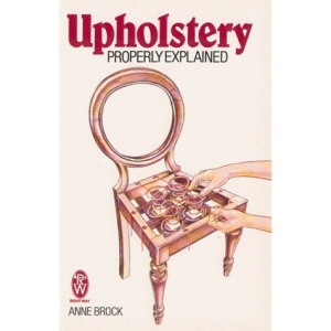 Upholstery Properly Explained (Paperfronts)