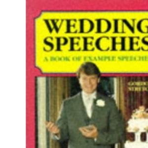 Wedding Speeches: A Book of Example Speeches