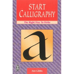 Start Calligraphy: Right Way to Write (Right Way Series)