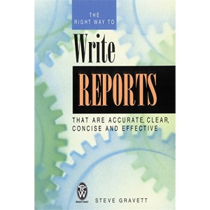 The Right Way to Write Reports