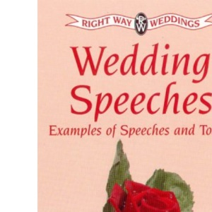 Wedding Speeches. Examples of Speeches & Toasts (Right way weddings)