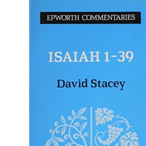 Isaiah 1-39 (Epworth commentary series)