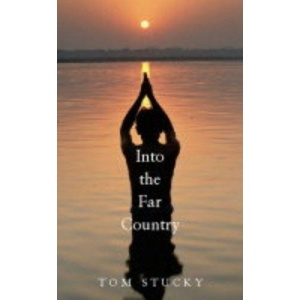 Into The Far Country :  A Theology Of Mission For An Age Of Violence