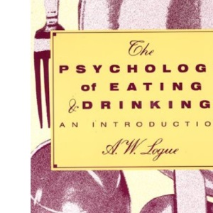 The Psychology of Eating and Drinking (Series of Books in Psychology)
