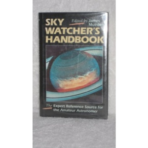 Sky Watcher's Handbook: The Expert Reference Source for the Amateur Astronomer