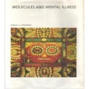 Molecules and Mental Illness (Scientific American Library)
