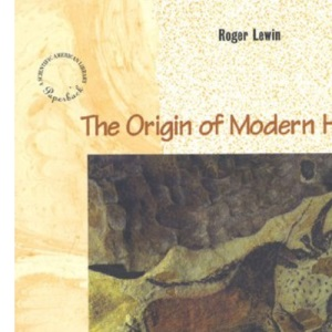 Origins of Modern Humans, The (Scientific American Library)
