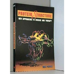 Protein Structures: New Approaches to Disease and Therapy
