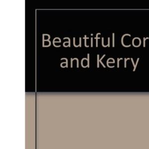 Beautiful Cork and Kerry