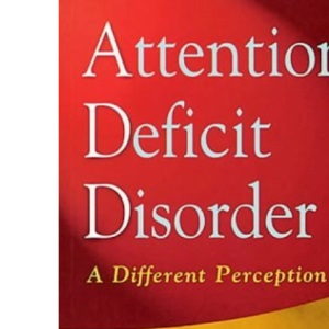 Attention Deficit Disorder [ADHD]