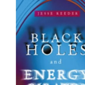 Black Holes and Energy Pirates: How to Create the Life You Want