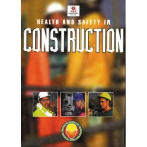 Health and Safety in Construction (Guidance Booklets)